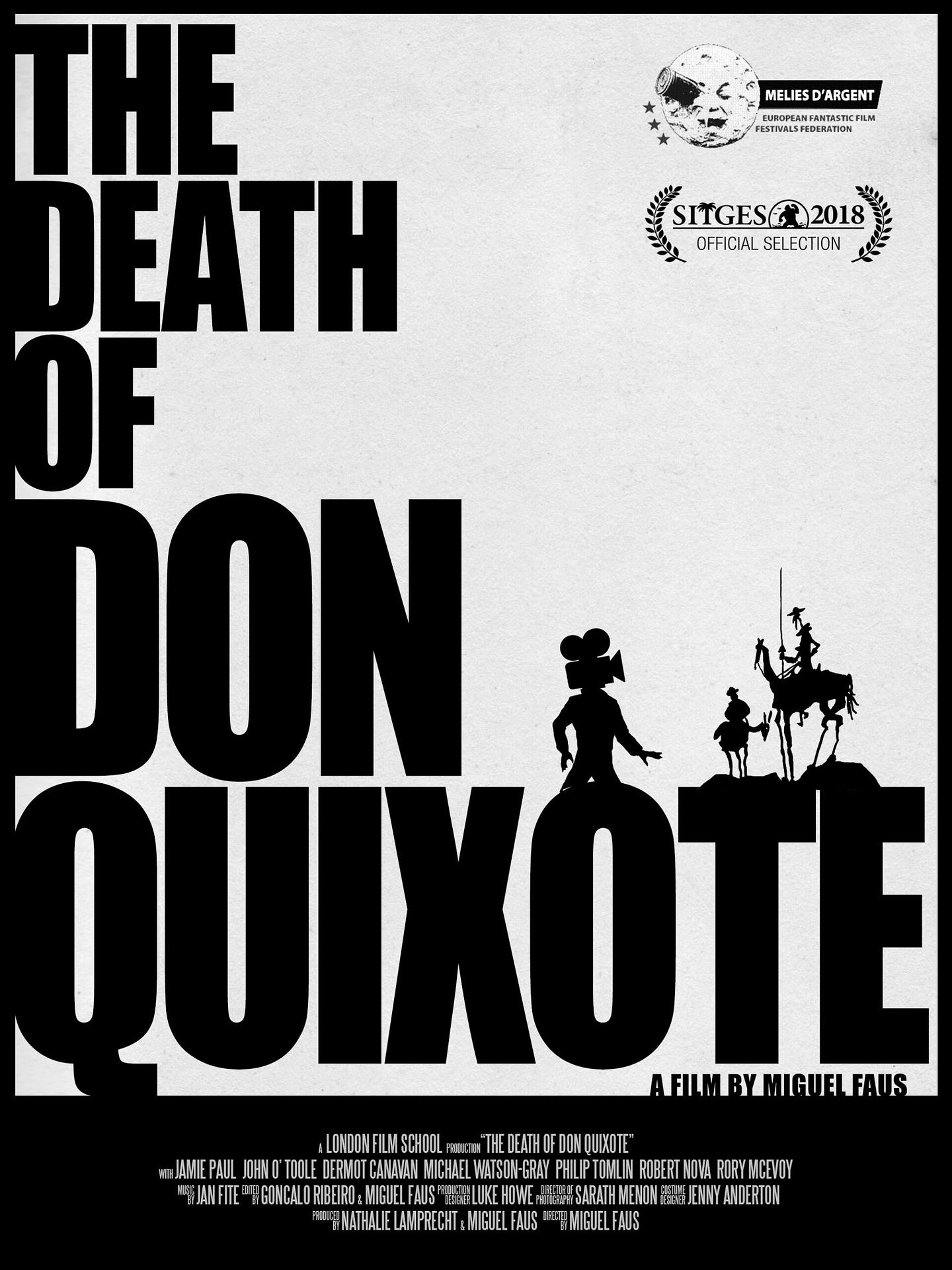The Death of Don Quixote 2018