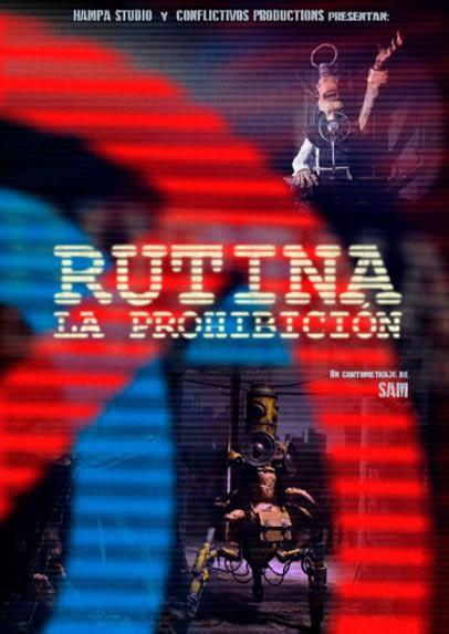 Rutina- La prohibición