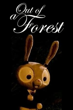 Out of a Forest (2010)